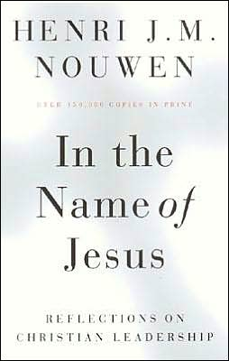 Henri_nouwen_in_the_name_of_jesus